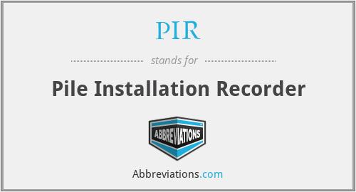 PIR - Pile Installation Recorder