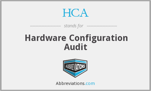 HCA - Hardware Configuration Audit