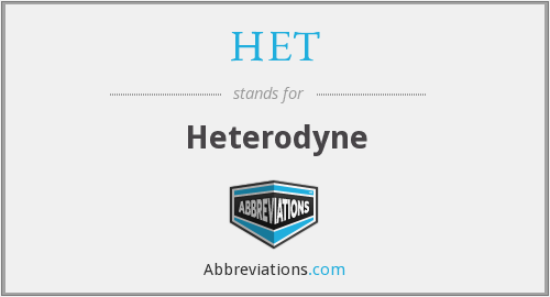 What does HET stand for?