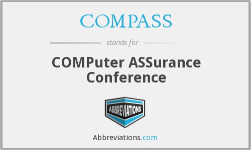 COMPASS - COMPuter ASSurance Conference