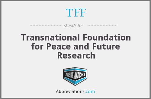 TFF - Transnational Foundation for Peace and Future Research