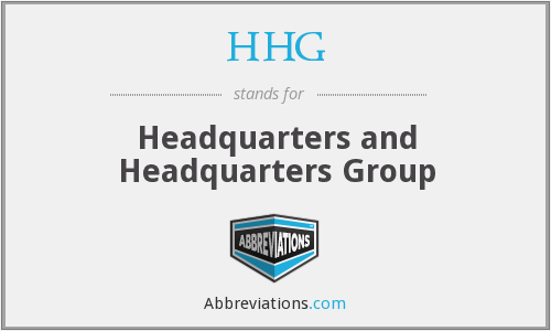 HHG - Headquarters and Headquarters Group