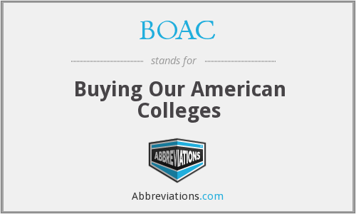 BOAC - A Buying Our American Colleges