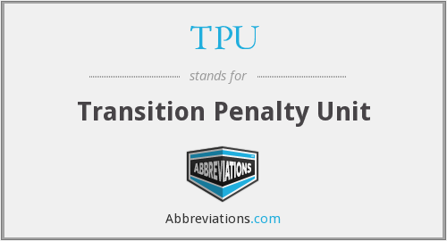 TPU - Transition Penalty Unit