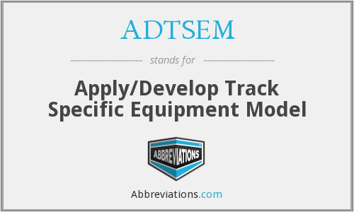 What does ADTSEM stand for?