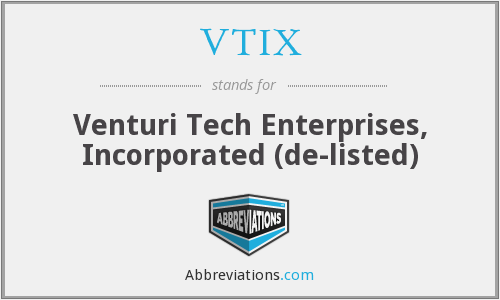 What does VTIX stand for?
