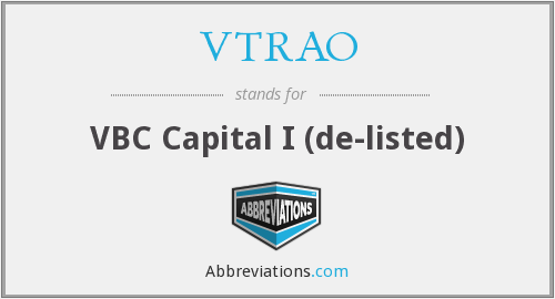 What does VTRAO stand for?