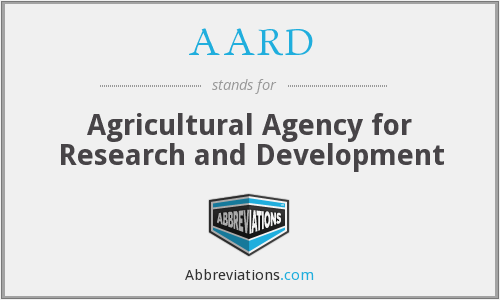 AARD - Agricultural Agency for Research and Development
