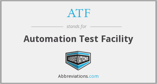 ATF - Automation Test Facility