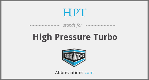 HPT - High Pressure Turbo
