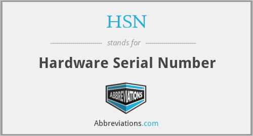 HSN - Hardware Serial Number