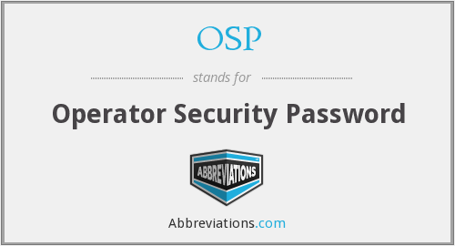OSP - Operator Security Password