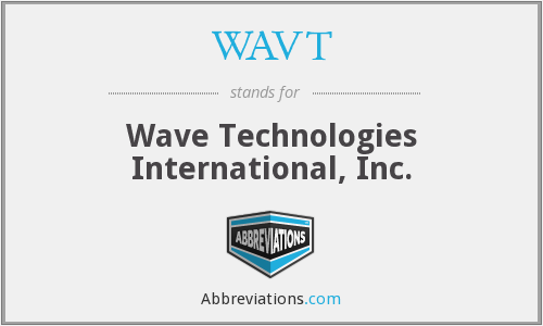 What does WAVT stand for?