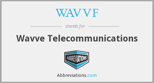 What does WAVVF stand for?