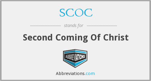 SCOC - Second Coming Of Christ