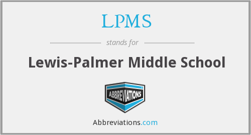 LPMS - Lewis-Palmer Middle School
