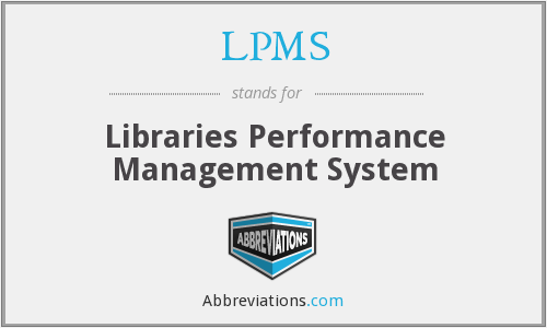 LPMS - Libraries Performance Management System