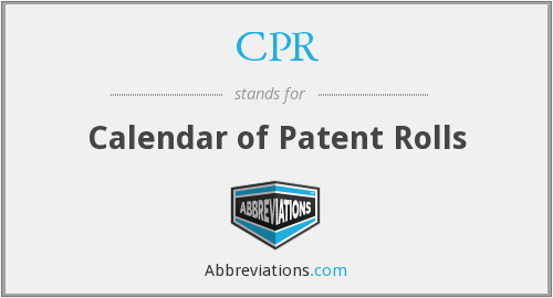 CPR - Calendar of Patent Rolls
