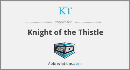 KT - Knight of the Thistle