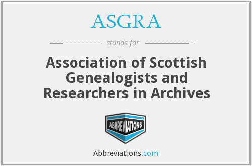 ASGRA - Association of Scottish Genealogists and Researchers in Archives