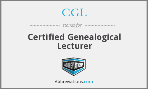 CGL - Certified Genealogical Lecturer