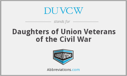 DUVCW - Daughters of Union Veterans of the Civil War
