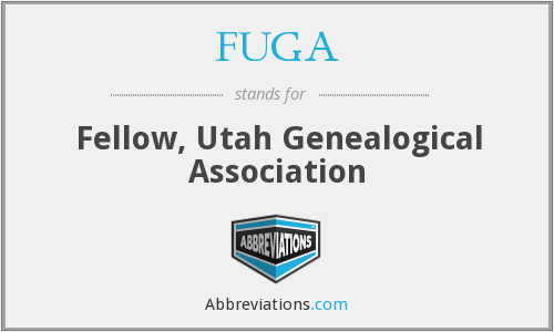 FUGA - Fellow, Utah Genealogical Association