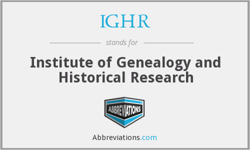 IGHR - Institute of Genealogy and Historical Research