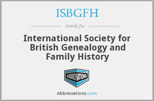 What does ISBGFH stand for?
