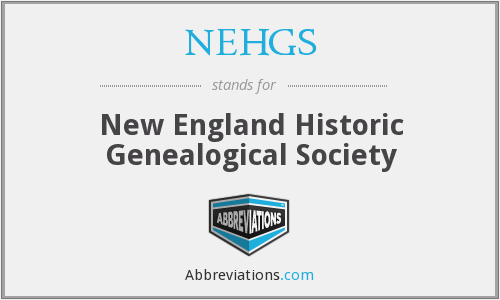 NEHGS - New England Historic Genealogical Society