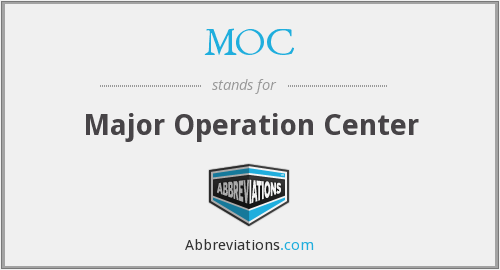 MOC - Major Operation Center