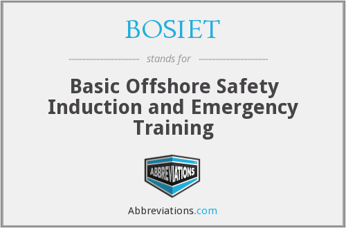 BOSIET - Basic Offshore Safety Induction and Emergency Training
