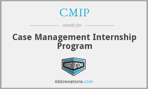 CMIP - Case Management Internship Program