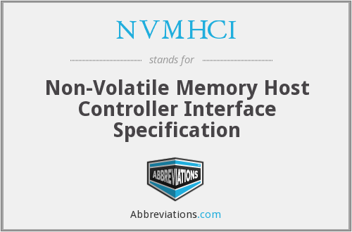 NVMHCI - Non-Volatile Memory Host Controller Interface Specification