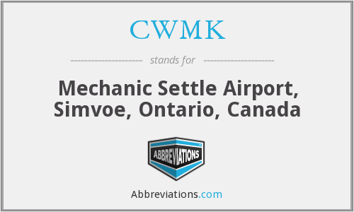 CWMK - Mechanic Settle Airport, Simvoe, Ontario, Canada