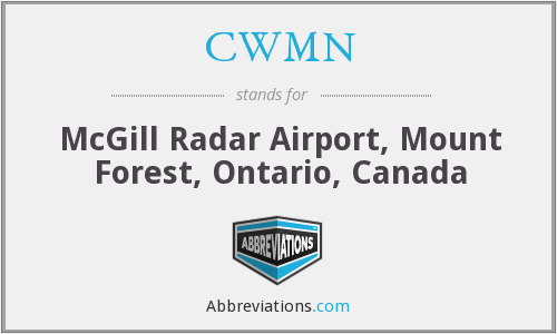 CWMN - McGill Radar Airport, Mount Forest, Ontario, Canada
