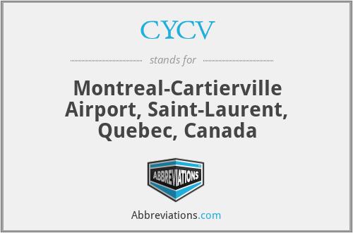 CYCV - MontrealCartierville, Canada