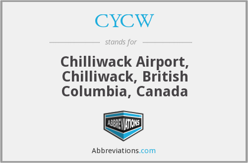 CYCW - Chilliwack Airport, Canada