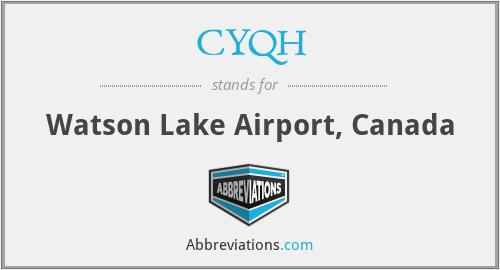 CYQH - Watson Lake Airport, Canada
