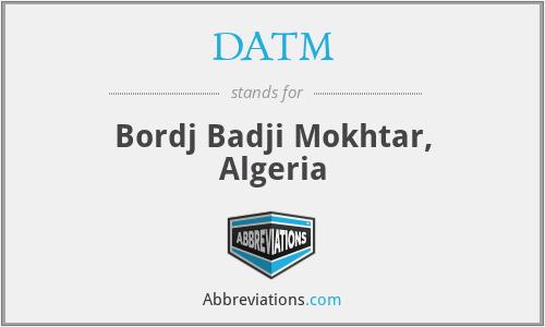 DATM - Bordj Badji Mokhtar, Algeria