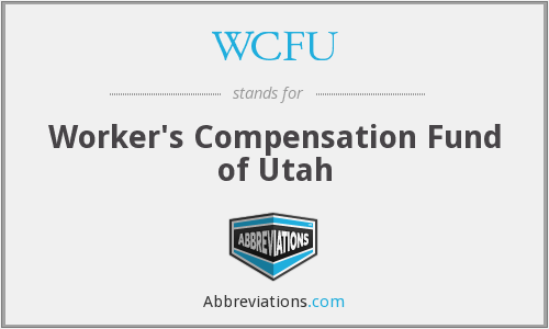 WCFU - Worker's Compensation Fund of Utah