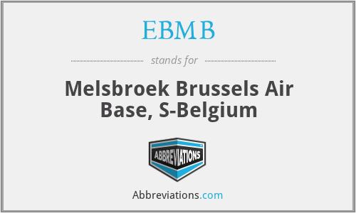 EBMB - Melsbroek Brussels Air Base, S-Belgium