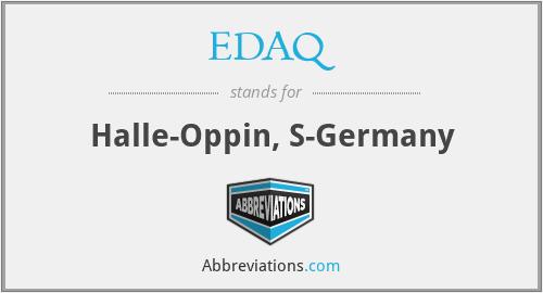 EDAQ - Halle-Oppin, S-Germany