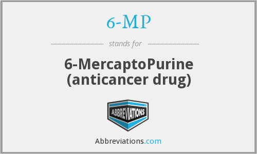 6-MP - 6-MercaptoPurine (anticancer drug)