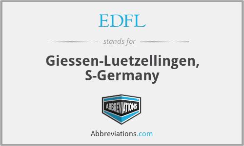 EDFL - Giessen-Luetzellingen, S-Germany