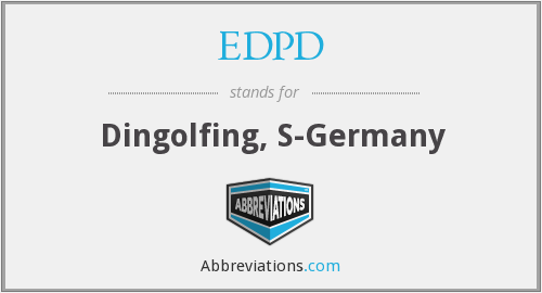 EDPD - Dingolfing, S-Germany