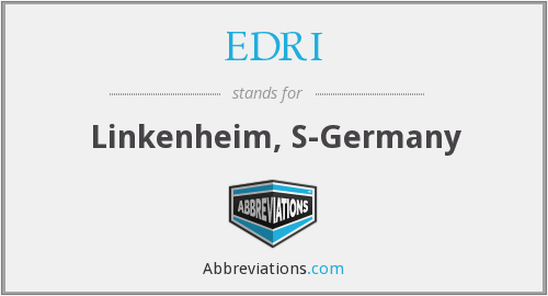 What does EDRI stand for?