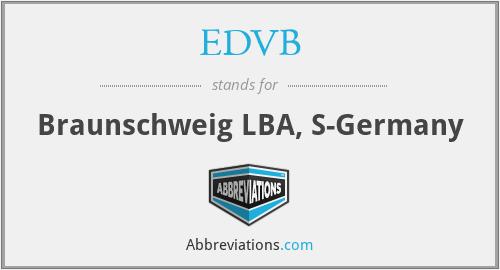 EDVB - Braunschweig LBA, S-Germany