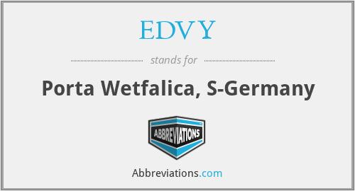 EDVY - Porta Wetfalica, S-Germany