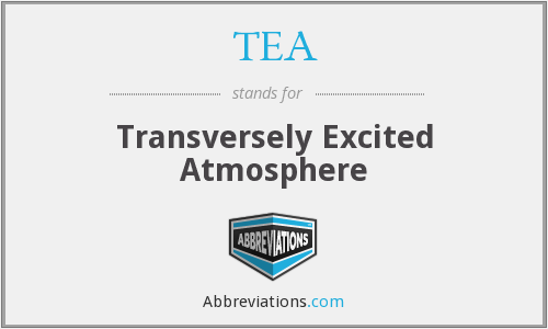 TEA - Transversely Excited Atmosphere